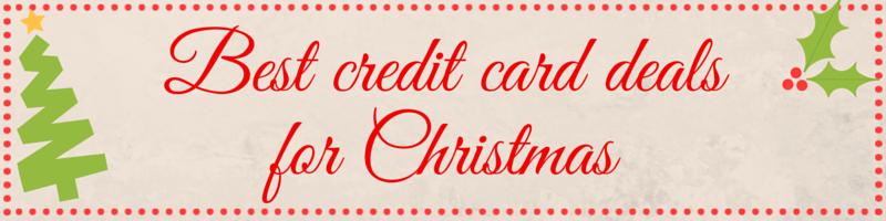 best christmas credit card deals